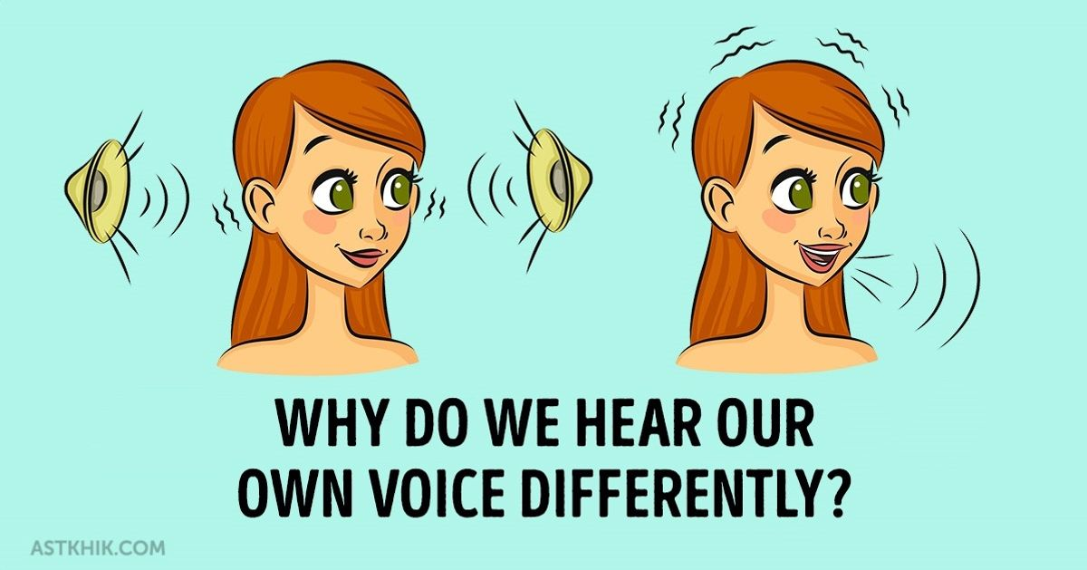 Why do we hear our own voice differently? The real reason will surprise you