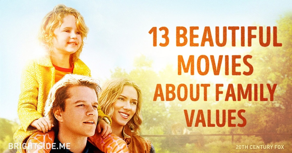 These 13beautiful movies prove that family iseverything