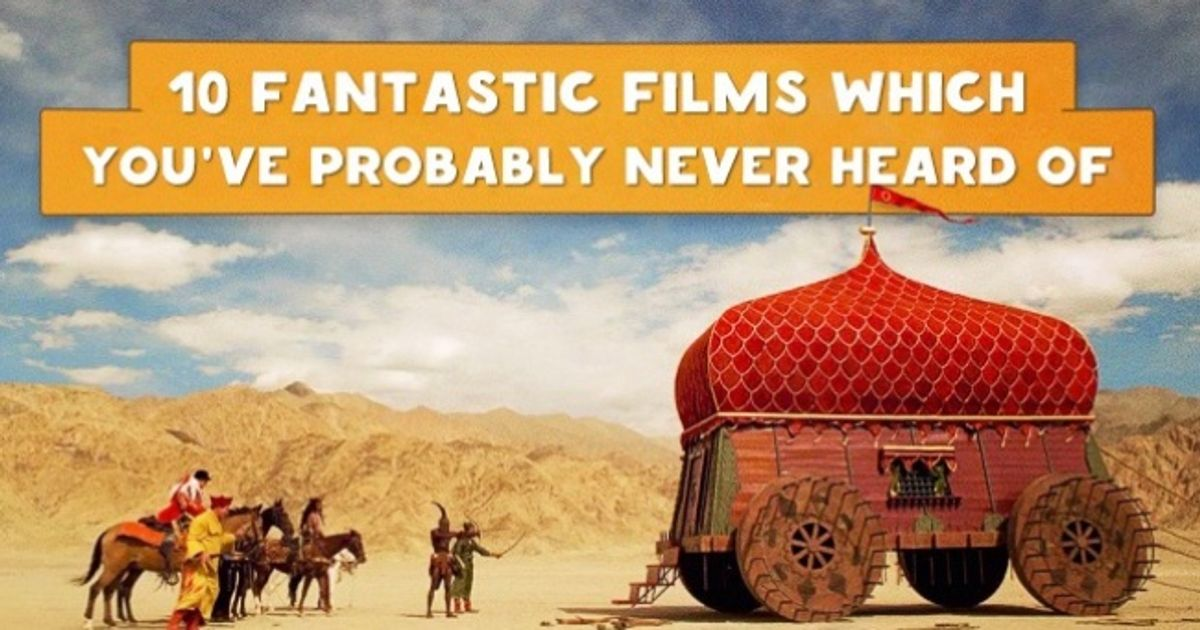 Ten fantastic movies which you've probably never heard of