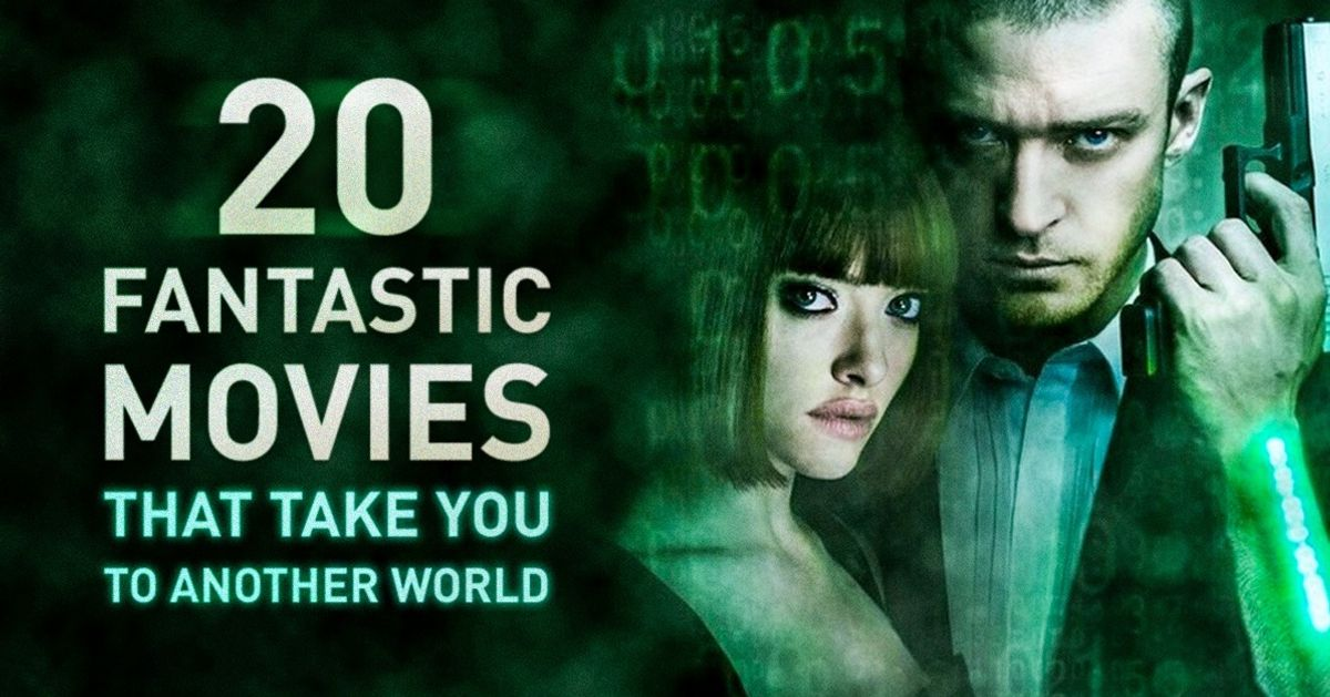 20 utterly fantastic movies that take you to another world