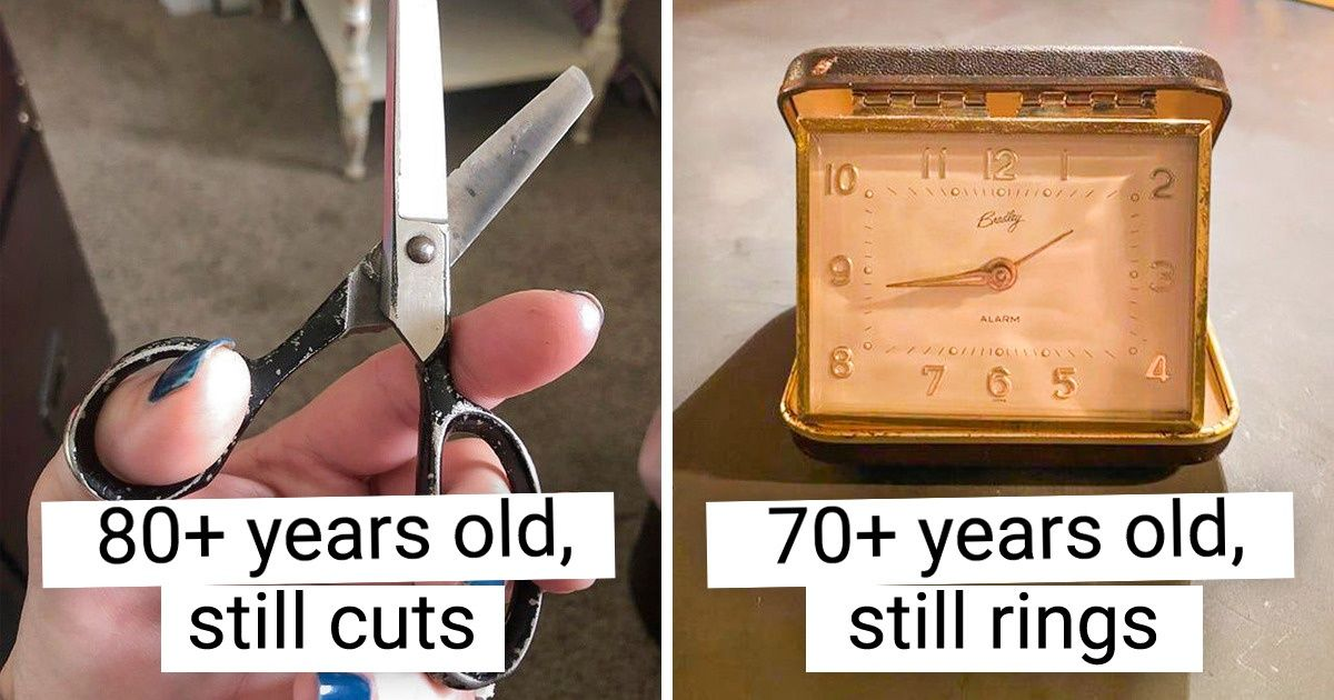 15+ Things From the Past That Were Made to Last for Ages