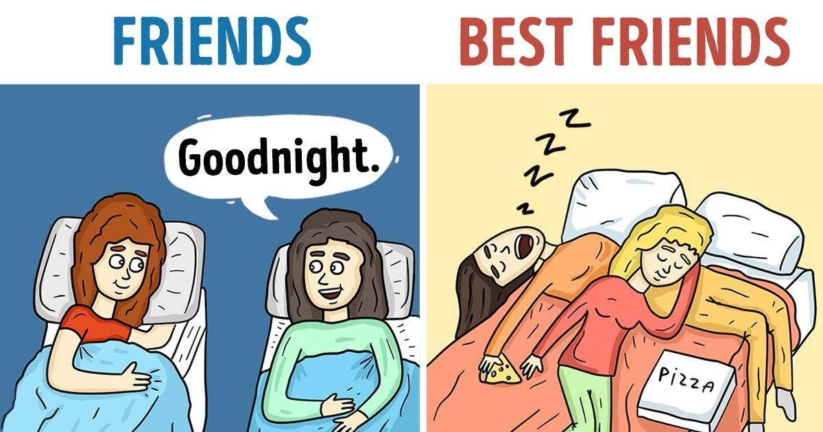 11 Illustrations That Perfectly Show the Real Differences Between Friends and Best Friends