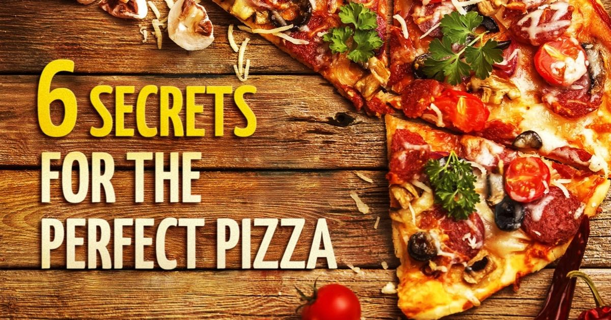 The six secrets you need to know to make the perfect pizza