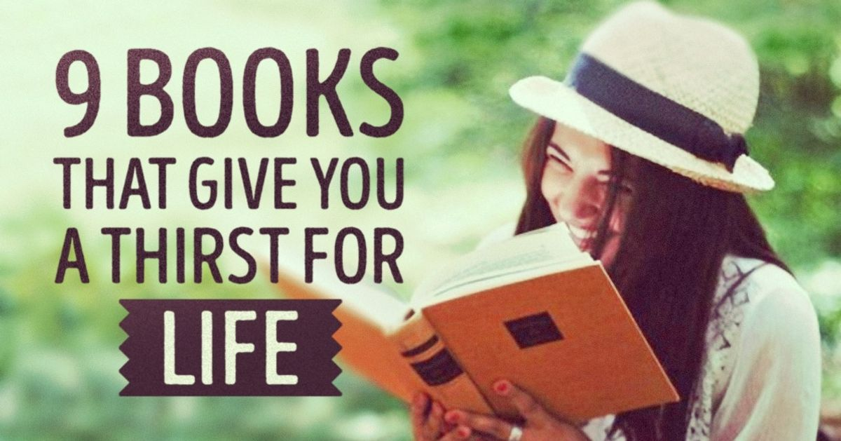 9 inspiring books that give you a real thirst for life