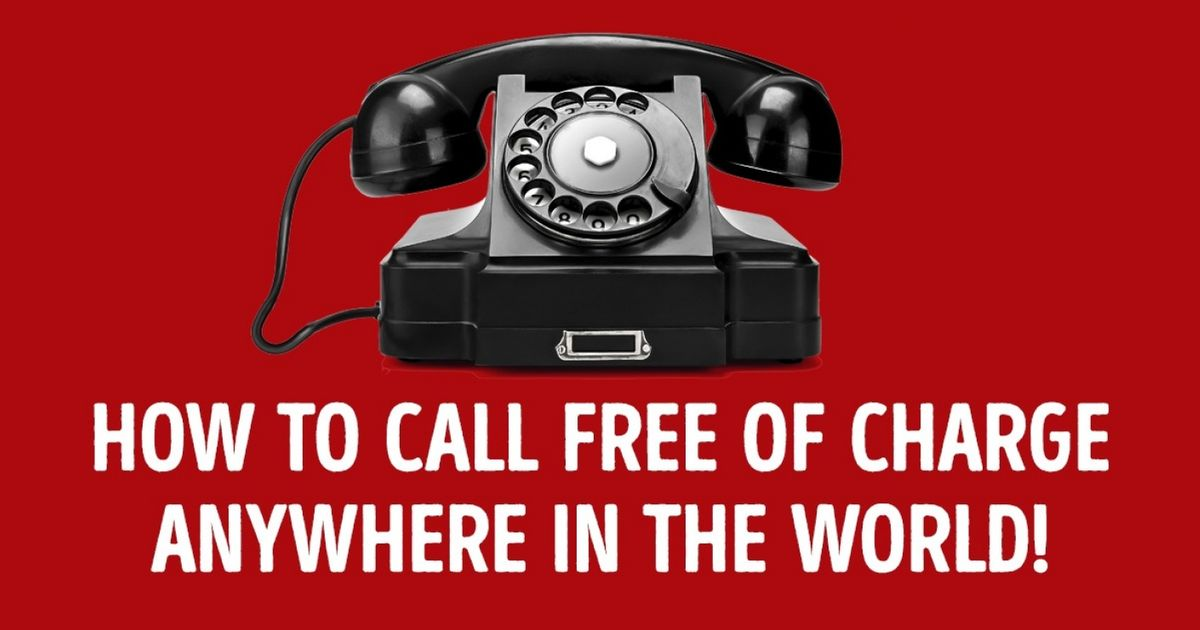 How to Call Free of Charge to Any Corner of the World!