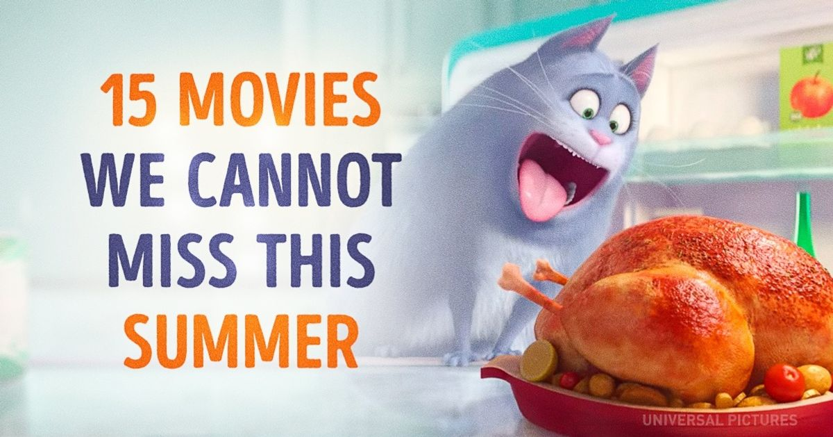 15movies weneed towatch this summer