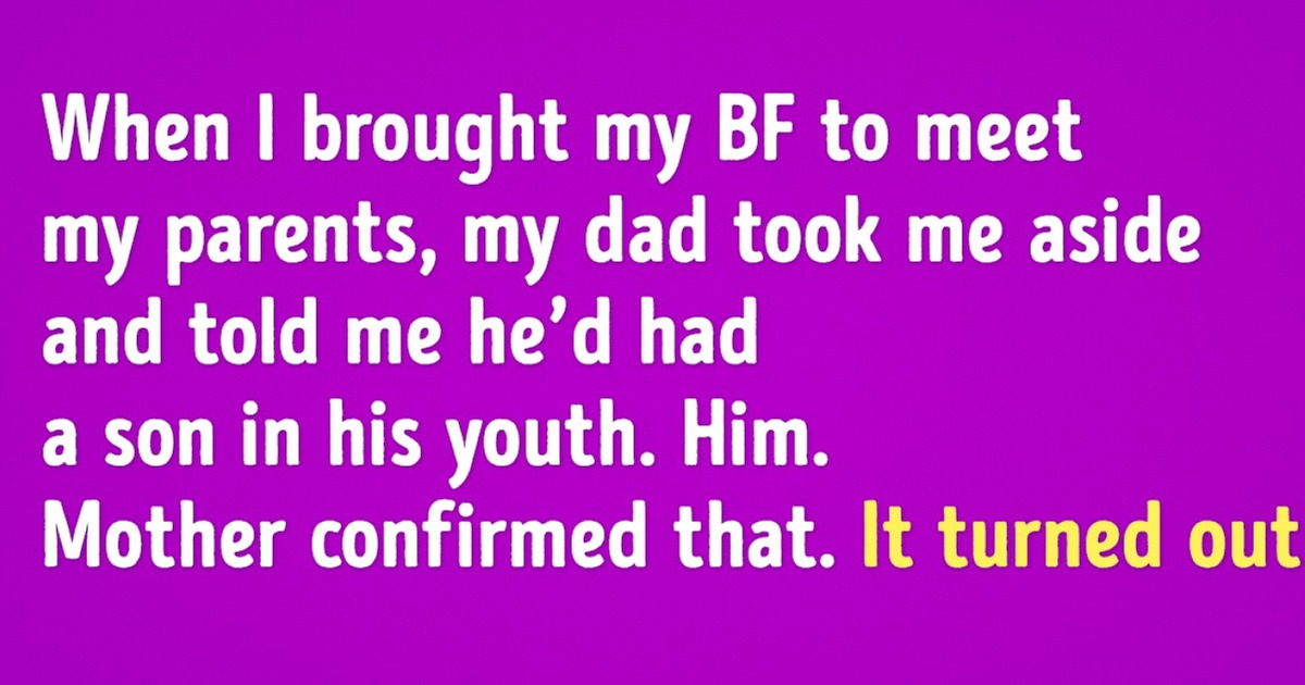 "12 ""Overheard"" Stories Proving That Meeting the Parents Can Be a Heck of a Lot of Fun"