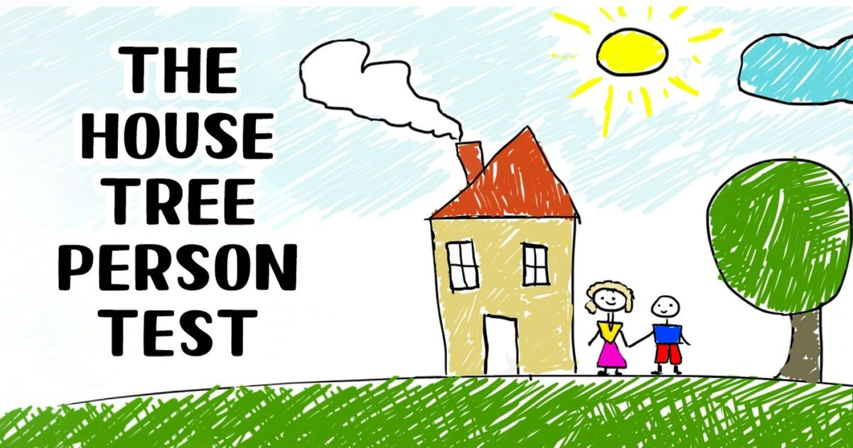 This House-Tree-Person Test Will Determine Your Personality