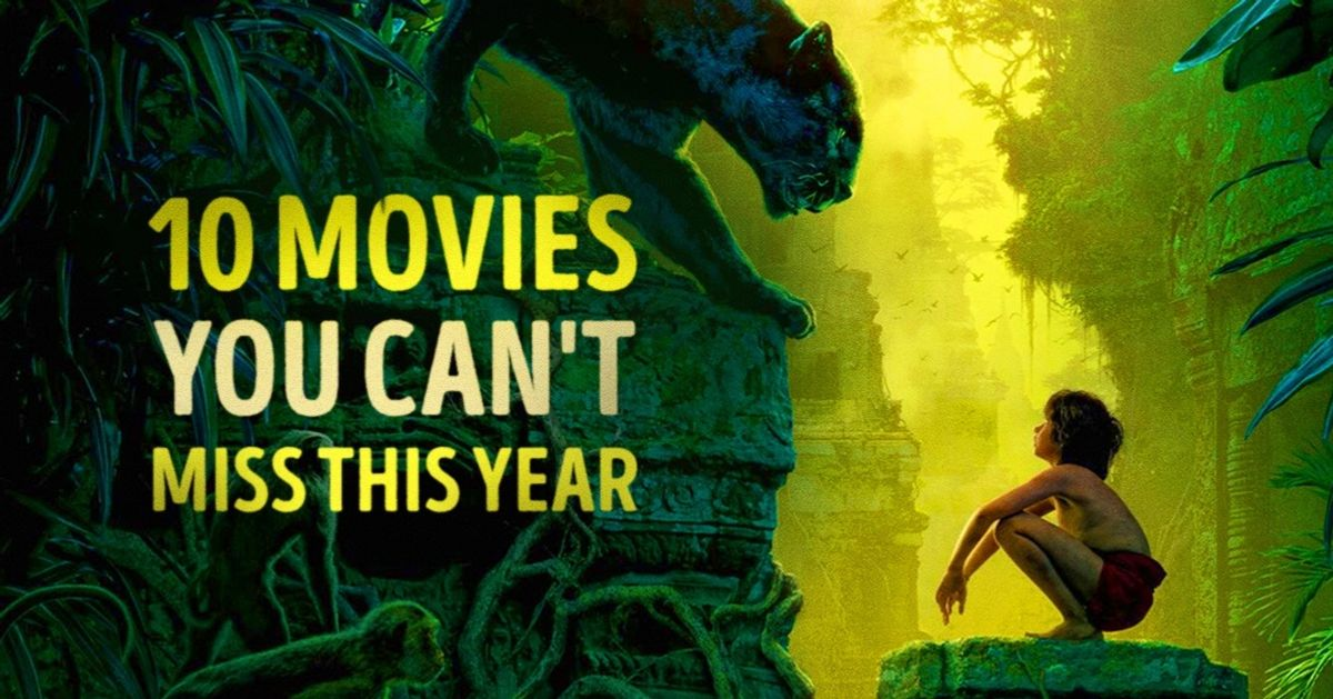 Ten essential movies you can't miss seeing this year