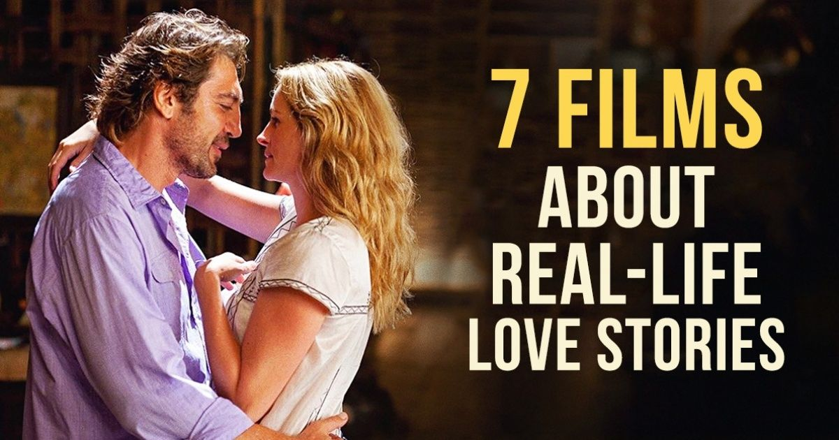 Seven amazing films about real-life love stories which every couple should see