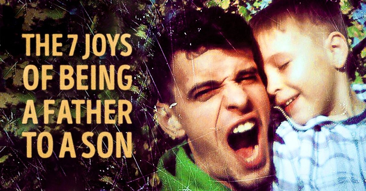 The seven joys of being a father to a son