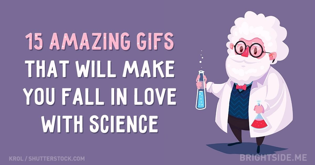 15amazing GIFs that will make you fall inlove with science