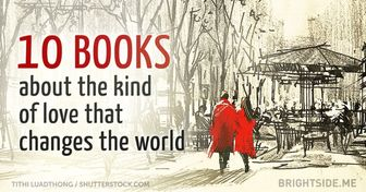 10amazing books about the kind oflove that changes the world