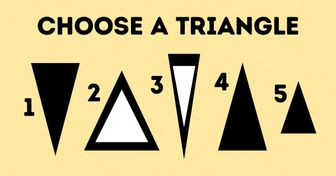 The Triangle You Pick Can Tell anImportant Truth About You