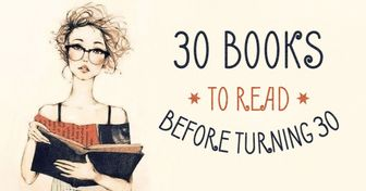30 superb books you should read before turning 30