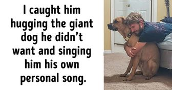 """16 Men Who'd Do Anything for the Pets They """"Never Wanted"""""""