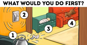What Would You DoFirst inThis Situation? The Result Can Reveal aLot About You