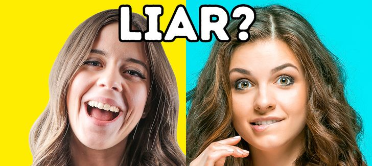 10 Simple Ways to Figure Out That Someone Is Lying to You