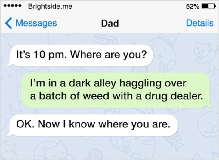17Texts Sent byFathers with aGreat Sense ofHumor