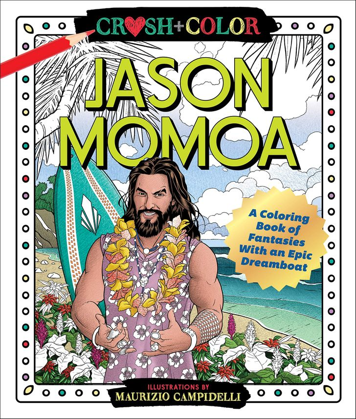 "You Can Now Buy a Jason Momoa Coloring Book to ""Crush"" Your Stress"