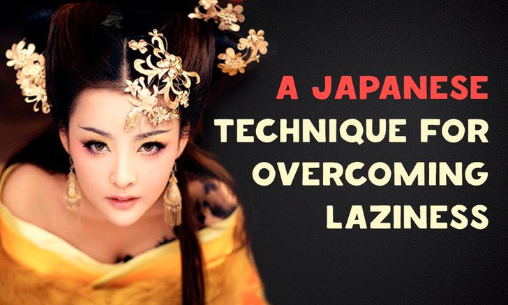 AJapanese Technique for Overcoming Laziness